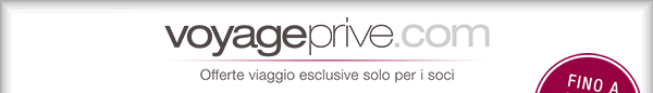 voyageprive.com - offerte esclusive riservate ai soci