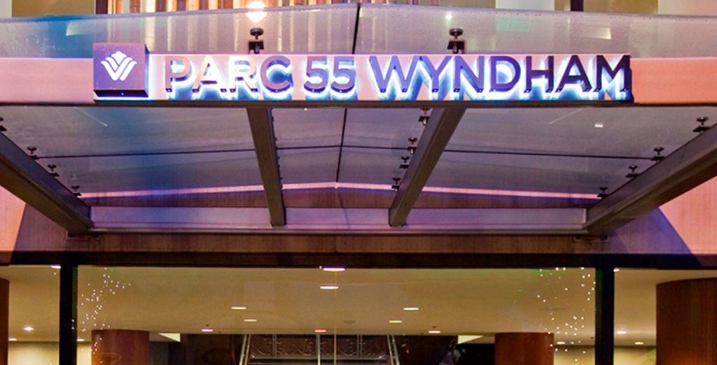 Bienvenido al Hotel Park 55 Wyndham