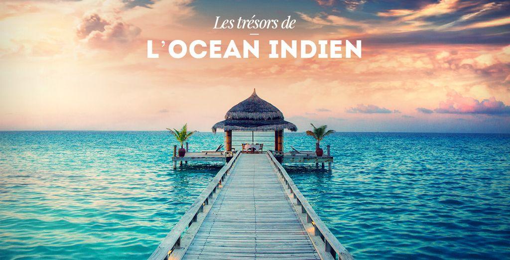 Réservez vite votre séjour à destination de l'Océan Indien !