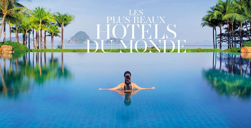 Réservez vite dans l'un de nos plus beaux hôtels !