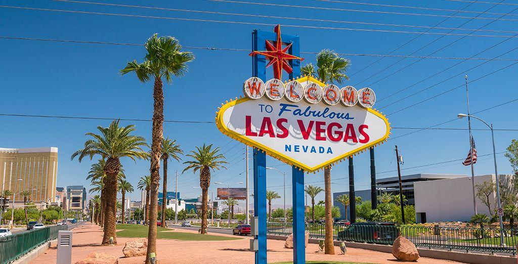 Poi arriverete a Las Vegas